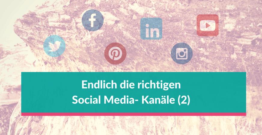 So wählen Sie die richtigen Social Media-Kanäle für Ihr kleines oder mittleres Unternehmen aus