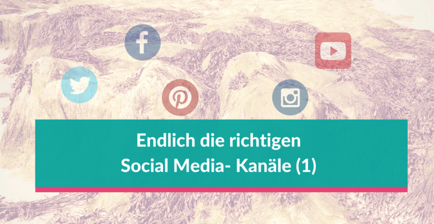 Social Media-Kanäle auszuwählen ist gerade am Anfang nicht so einfach - so geht's